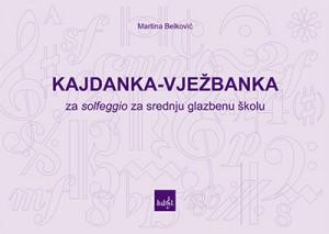 Naslovnica knjige Kajdanka vježbanka za srednju glazbenu školu